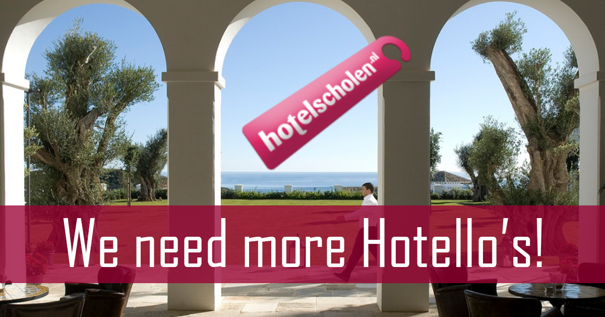 Hotelscholen.nl, we need more hotello's!